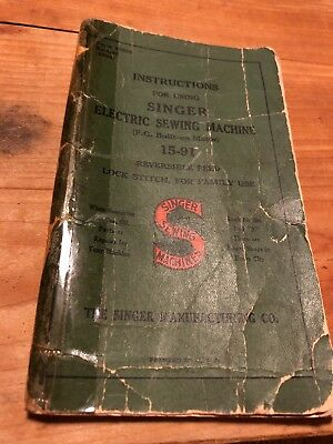Vintage Manual for Singer Electric Sewing Machine No. 15-91