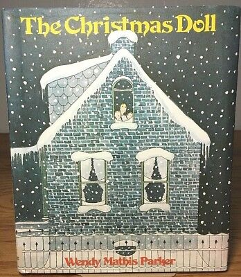 THE CHRISTMAS DOLL by Wendy Mathis Parker HB/DJ  c. 1979 1st/1st