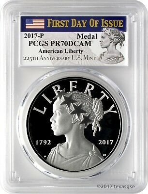 2017-P American Liberty Silver Medal PCGS PR70DCAM First Day of Issue - 225