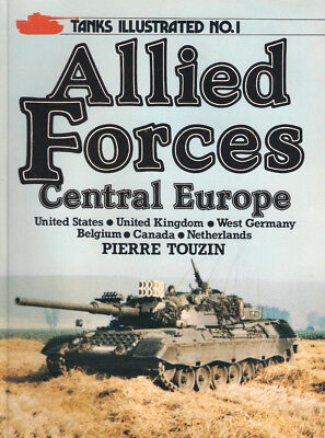 P41 Tanks Illustrated No 1: ALLIED FORCES, Central Europe, Pierre Touzin, 1983