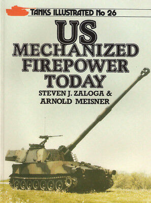 P45 Tanks Illustrated No 26: US Mechanized Firepower Today, 1987