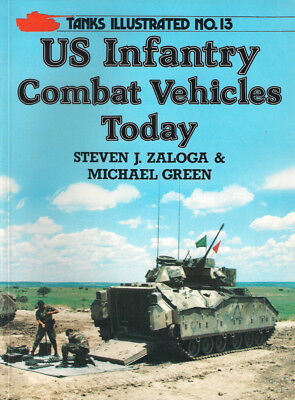 P47 Tanks Illustrated No 13: US Infantry Combat Vehicles Today, 1984
