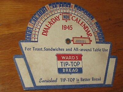 Vintage 1945 Dial-A-Day Calendar Wards Tip Top Bread