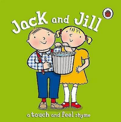 Jack and Jill (Touch & Feel Rhymes), Ladybird, Very Good Book