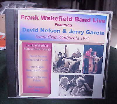 Rare ! Jerry Garcia, Grateful Dead & David Nelson Frank Wakefield Band 1975 Cd