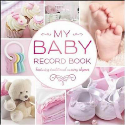 My Baby Record Book - Girl's Memory Album/Keepsake Journal