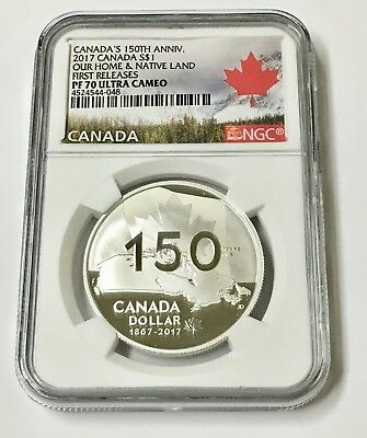 2017 150Th Anniv. Canada S$1 Our Home & Native Land F/R PF 70