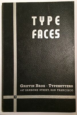 Griffin Bros. SF, CA 1937 Linotype Mono Type Face book Letterpress Printing nice