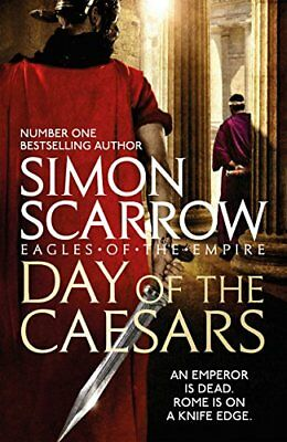 Day of the Caesars (Eagles of the Empire 16) by Simon Scarrow Hardback Book New