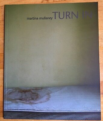 SIGNED Martina Mullaney TURN IN Limited Edition 500 Copies