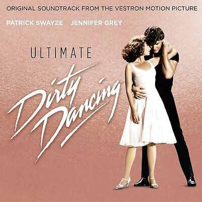 Ultimate Dirty Dancing - New Cd Soundtrack