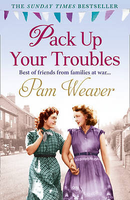 Pack Up Your Troubles, Weaver, Pam, Very Good Book