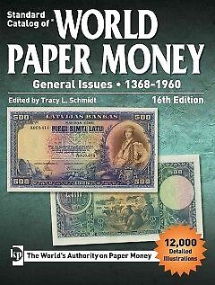 Standard Catalog of World Paper Money, General Issues 1368-1960 - NEW - 97814402