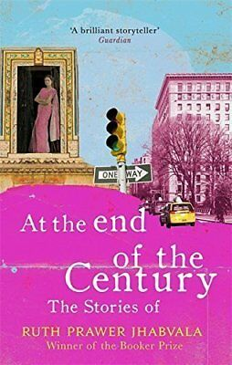 At the End of the Century by Ruth Prawer Jhabvala New Hardback Book