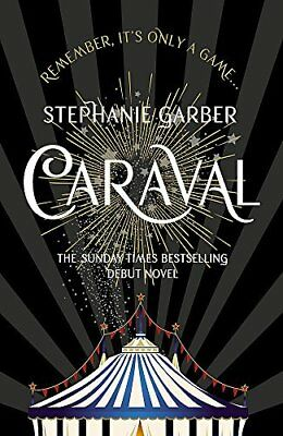 Caraval: the mesmerising Sunday Times bes by Stephanie Garber New Paperback Book