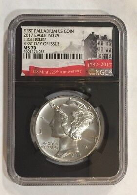 2017 $25 1oz Palladium Eagle NGC MS70 FIRST DAY OF ISSUE US MINT 225TH LABEL