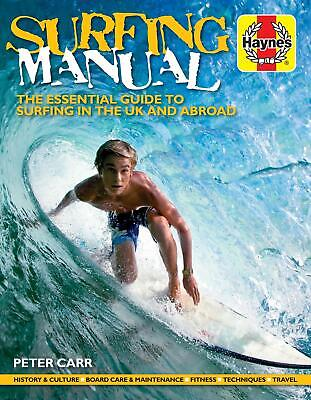 Haynes Surfing Manual Guide Book To Surf in UK & Abroad