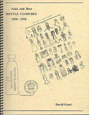 "book; ""Soda and Beer Bottle Closures 1850 - 1910"", color pictures"