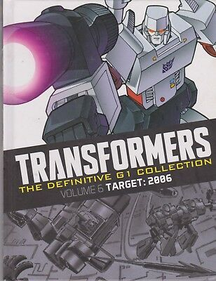 Transformers - The Definitive G1 Collection, Volume 6, Target:2006, Hardback