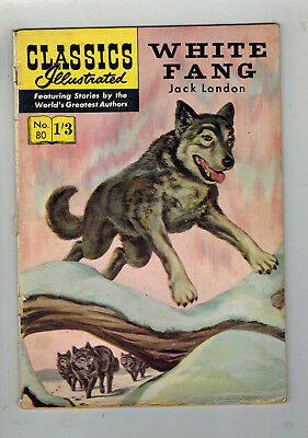 CLASSICS ILLUSTRATED COMIC No. 80 White Fang 1/3 HRN 129