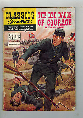 CLASSICS ILLUSTRATED COMIC No. 98 Red Badge of Courage 1/3 HRN 124