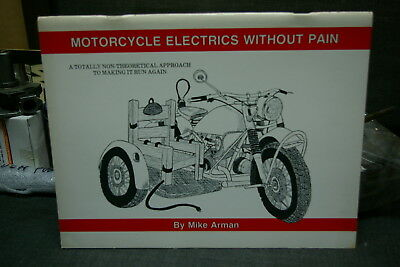 Original Mike Arman Motorcycle Electrics Without Pain 1980 Nos
