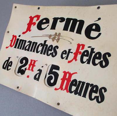 """Vintage FRENCH 12"""" Celluloid SHOP SIGN Hand Painted w Mechanical Elements HOURS"""