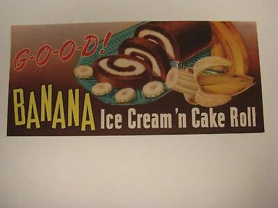 Banana Ice Cream & Cake Roll Newlyweds Bakery Advertising Sign Food Grocery Stor