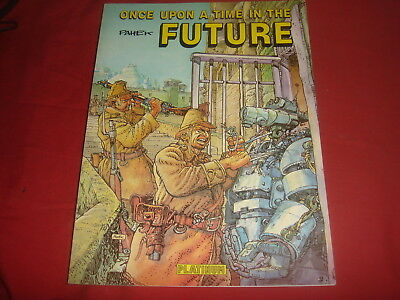 ONCE UPON A TIME IN THE FUTURE Pahek Graphic Novel Platinum Editions 1991