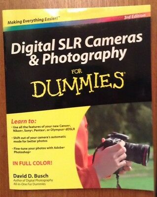 Digital SLR Cameras and Photography For Dummies 3rd Edition