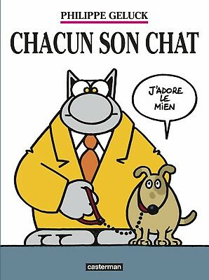 Le Chat  ** Tome 21 Chacun Son Chat  ** Eo Neuf Geluck