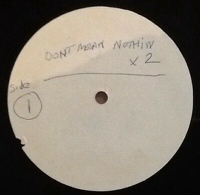 WHOOLIGANZ - Don't Mean Nothing. Rare Acetate 10' Acappella Only Unreleased Rap