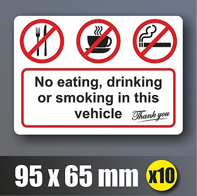 10x No Eating Drinking Smoking In This Vehicle Stickers Signs Car Taxi  Decal