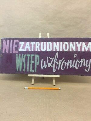 """Vintage Warning Sign """"No Entry"""" Made in Poland Hand Painted Industrial Signage"""