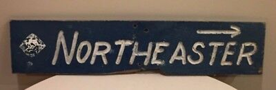"""RARE RUSTIC VINTAGE BARN SIGN """"NORTHEASTER""""  From Maine"""