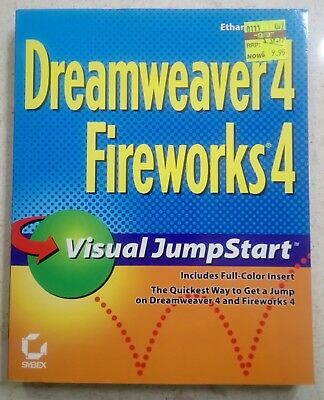 Dreamweaver 4 / Fireworks 4 Visual JumpStart by Ethan Watrall