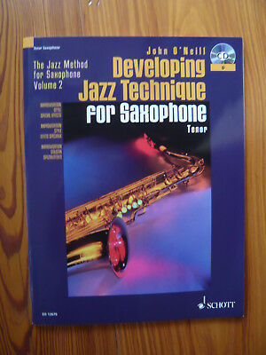 John O'Neill. Developing Jazz Technique for Saxophone 2 - Tenorsaxophon - B-Ware