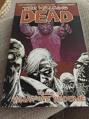 The Walking Dead Volume 10 What We Become Graphic Novel