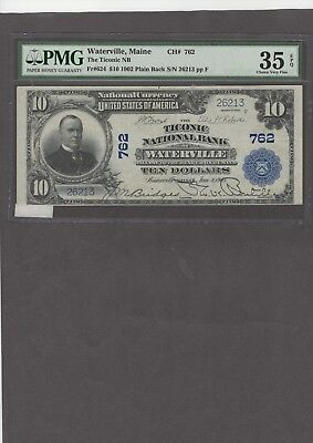 1902 $10.00 Plain Back, Ticonic NB of Waterville, Maine, PMG 35 EPQ, NICE!!