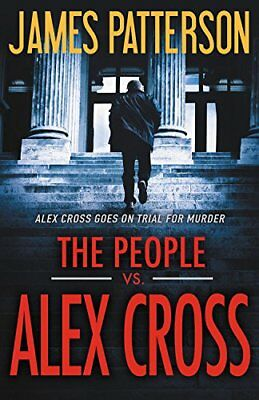 The People vs. Alex Cross by James Patterson [Hardcover] (Thrillers & Suspense)