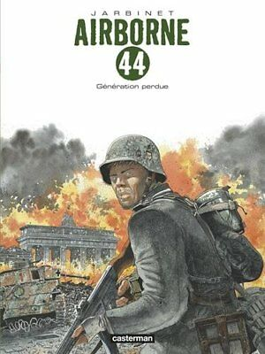 Airborne 44  ** Tome 7 Generation Perdue ** Eo Neuf Jarbinet