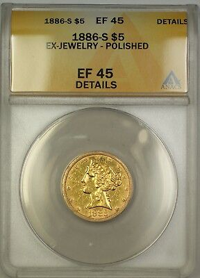 1886-S $5 Liberty Half Eagle Gold Coin ANACS EF-45 Details Ex-Jewelry Polished