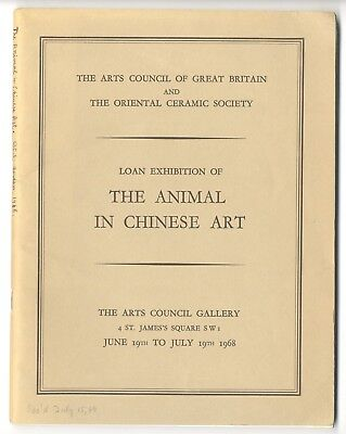 1968 THE ANIMAL IN CHINESE ART, London Exhibit Catalog, 538 Objects, Ceramics