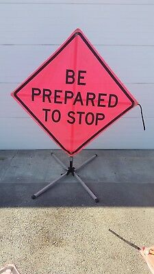 """BE PREPARED TO STOP Collapsable Road Construction Sign & Base 48"""" X 48"""" Utility"""