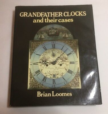 Grandfather Clock and their Cases by Brian Loomes