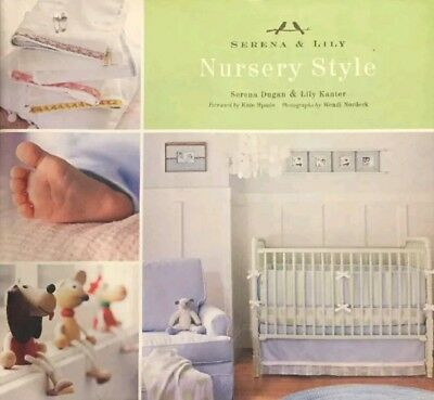 Nursery Style Decorating Book By Serena Dugan And Lily Kanter
