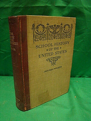 School History Of The United States John Bach McMaster Vintage Book 1897