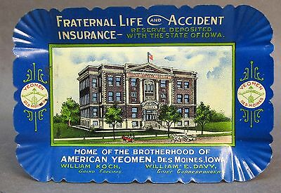 c. 1910 BROTHERHOOD AMERICAN YEOMAN INSURANCE Des Moines Iowa tin litho tip tray