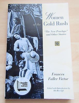 Women of the Gold Rush by Frances Fuller Victor