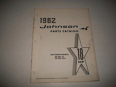 1962 Johnson Fd Fdl 16 16A  Sea-Horse 18 Hp Outboard Illustrated Parts List